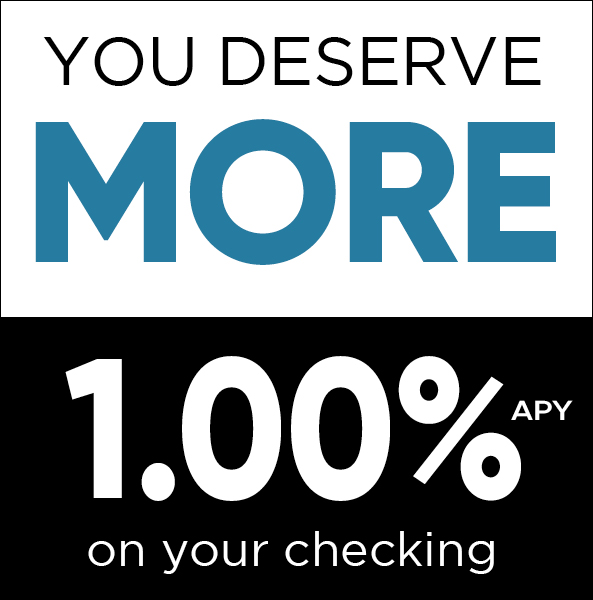 You Deserve more 1.00% APY on your checking